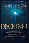 The Discerner by James W. Goll