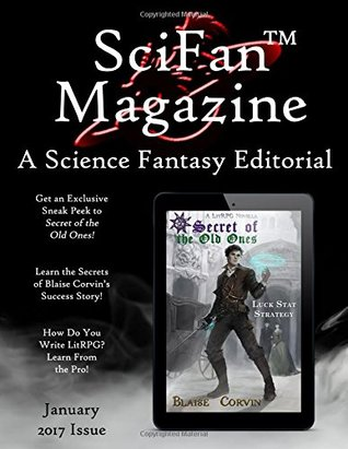 SciFan Magazine January 2017: A Science Fantasy Editorial