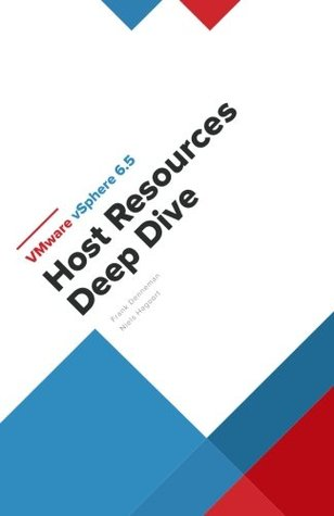 VMware vSphere 6.5 Host Resources Deep Dive