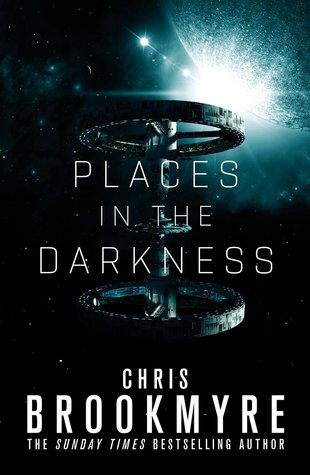 Places in the Darkness by Christopher Brookmyre