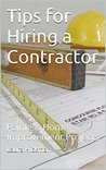 Tips for Hiring a Contractor: Painless Home Improvement Projects