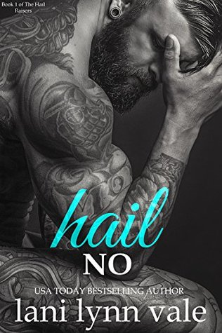 Hail No (Hail Raisers #1)