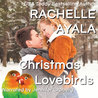 Christmas Lovebirds by Rachelle Ayala