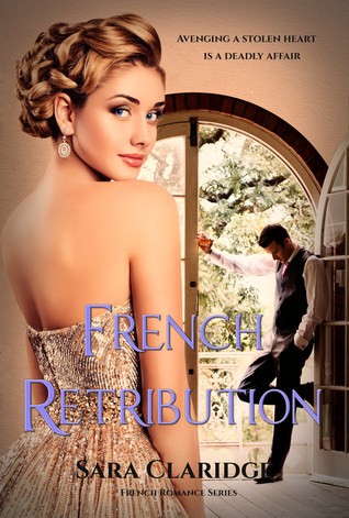 French Retribution by Sara Claridge