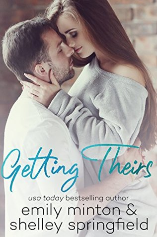 Getting Theirs by Emily Minton