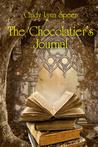 The Chocolatier's Journal by Cindy Lynn Speer