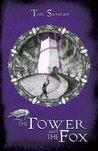 The Tower and the Fox (Calatians, #1)