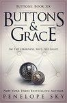 Buttons and Grace by Penelope Sky
