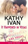 It Happened In Vegas (Lovin' Las Vegas Book 1)