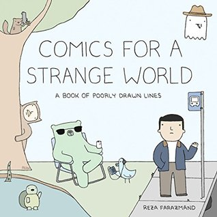 Comics for a Strange World by Reza Farazmand