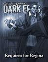 Dark Eras: Requiem for Regina
