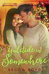Yuletide in Somewhere (Line of Fire, #3)