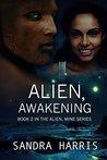 Alien, Awakening (Alien, Mine Series, #2)
