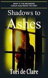 Shadows to Ashes (The Midnight Saga Book 3)