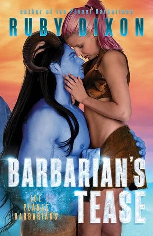 Barbarian's Tease (Ice Planet Barbarians, #16)