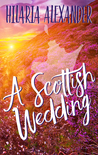 A Scottish Wedding (A Lost in Scotland #2)
