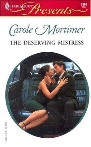 The Deserving Mistress (Calender Mistress, #3)