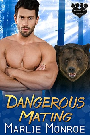 Dangerous Mating (Haven Hollow, #1)