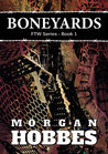 Boneyards: FTW Series - Book 1