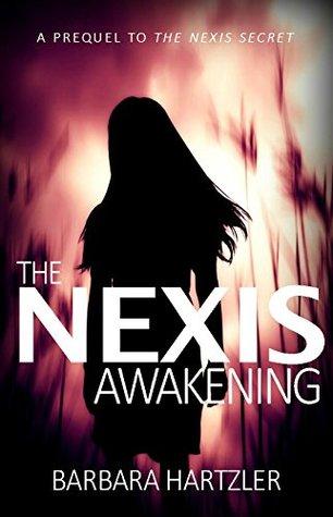 The Nexis Awakening: A Nexis Prequel Book 0.5 (The Nexis Angel Series 0)