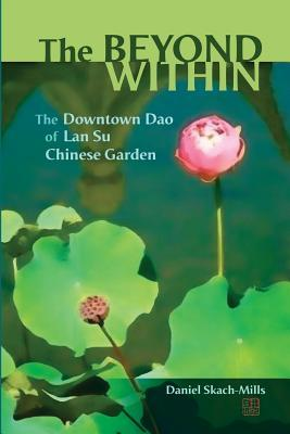 the-beyond-within-the-downtown-dao-of-lan-su-chinese-garden