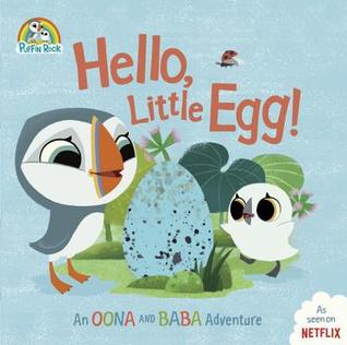Hello, Little Egg! (An Oona and Baba Adventure) by Penguin Young Readers