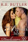 The Alpha's Honor by R.E. Butler