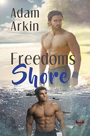 Book Review: Freedoms Shore by Adam Arkin