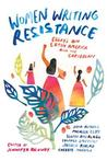 Women Writing Resistance: Essays on Latin America and the Caribbean