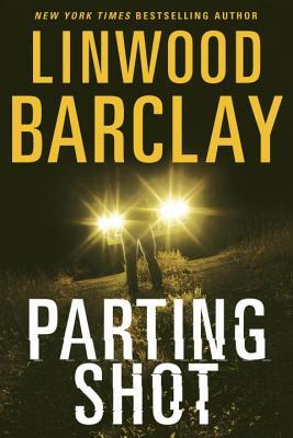 Image result for linwood barclay parting shot