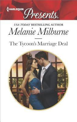 The Tycoon's Marriage Deal by Melanie Milburne