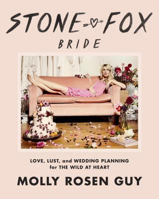 Stone fox bride love lust and wedding planning for the wild at 34643675 solutioingenieria Image collections