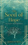 The Seed of Hope (The Talent Tree Chronicles Book 1)