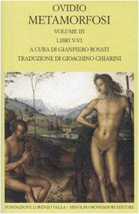Metamorfosi (Vol. III): Libri V-VI