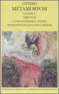 Metamorfosi (Vol. IV): Libri VII-IX