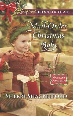 Mail-Order Christmas Baby by Sherri Shackelford