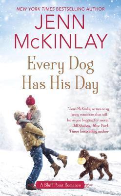 Every Dog Has His Day (Bluff Point, #3)