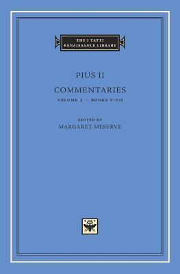 Commentaries, Volume 3: Books V-VII