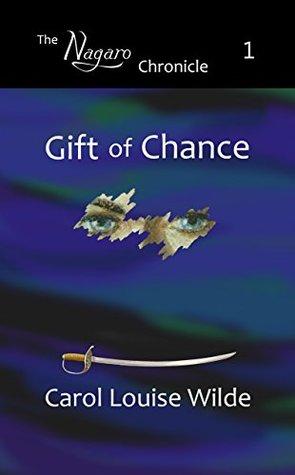gift-of-chance-the-nagaro-chronicle-book-1