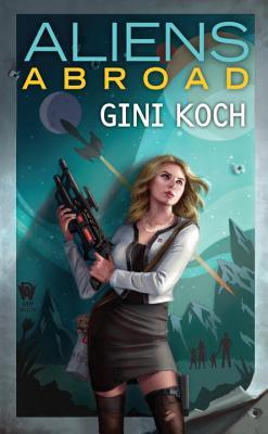 """Aliens Abroad (Katherine """"Kitty"""" Katt, #16)"""