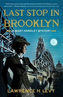 Last Stop in Brooklyn (A Mary Handley Mystery, #3)