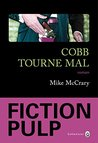Cobb tourne mal by Mike McCrary