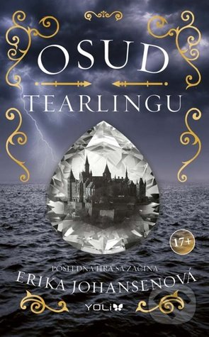 Osud Tearlingu (The Queen of the Tearling, #3)