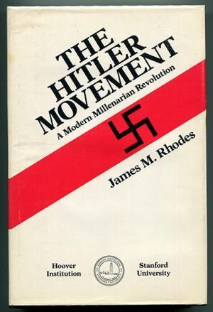 the-hitler-movement-a-modern-millenarian-revolution