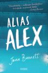 Alias Alex by Jenn Bennett