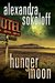 Hunger Moon (The Huntress/FBI Thrillers, #5) by Alexandra Sokoloff