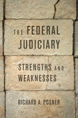 The Federal Judiciary: Strengths and Weaknesses