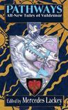 Pathways (Valdemar Anthology #11)