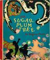 The Sugar-Plum Tree and Other Verses by Eugene Field