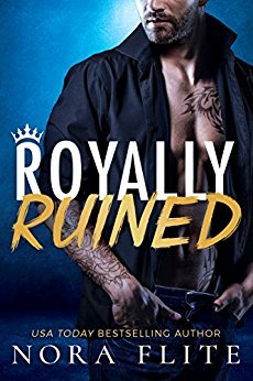 Royally Ruined (Bad Boy Royals #2)